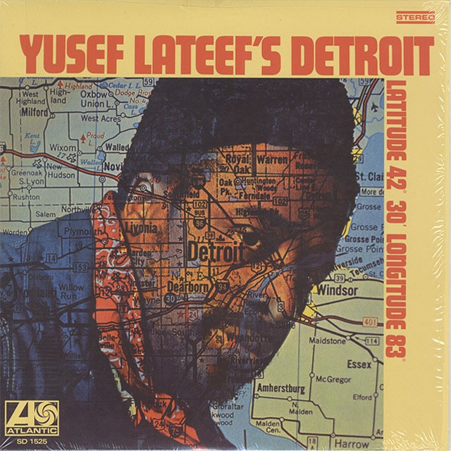 Yusef Lateef / Yusef Lateef's Detroit Latitude 42° 30' Longitude 83° (LP)