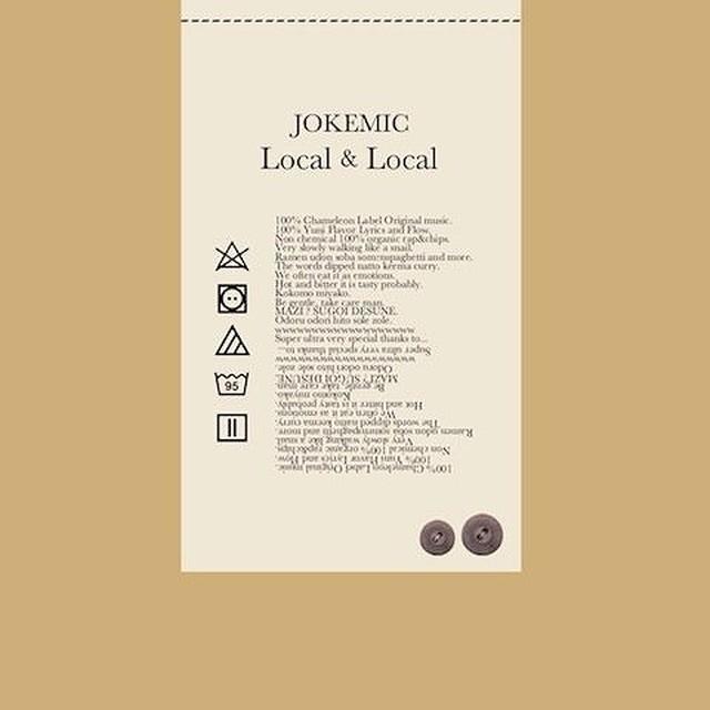 JOKEMIC / Local&Local ジョークマイク / カメレオンレーベル