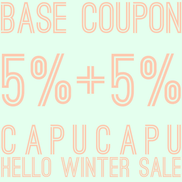 ✤12月7日START!✤BASE 5%coupon + capucapu 5%sale✤