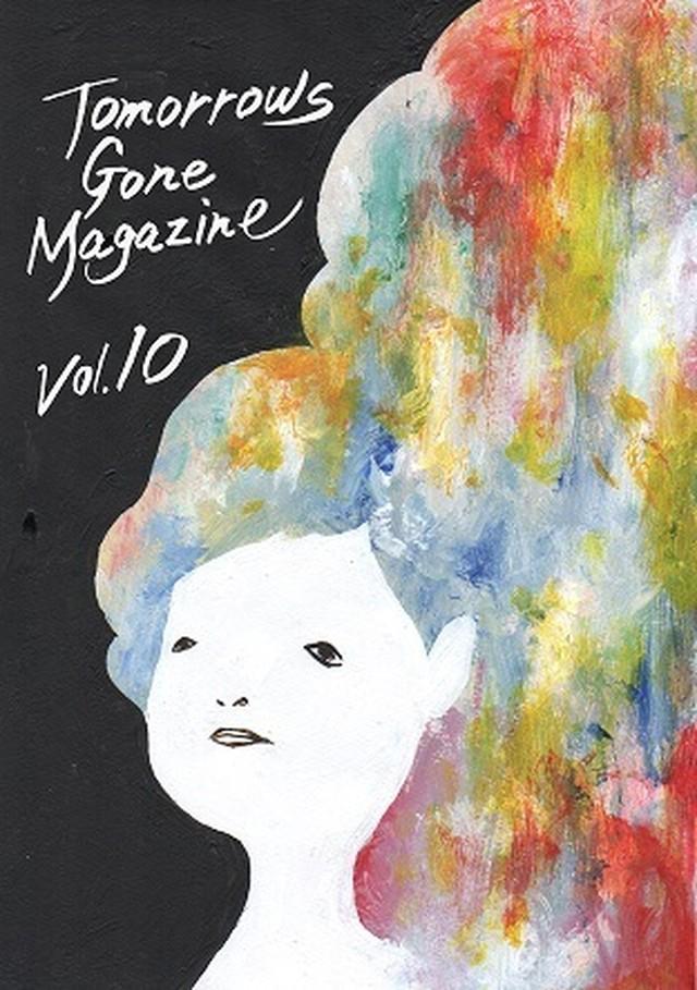 TOMORROWS GONE MAGAZINE Vol.10