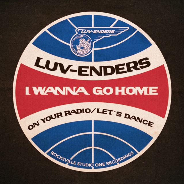 LUV-ENDERS  2nd シングルCD「I Wanna Go Home / On Your Radio / Let's Dance」RVLG-007