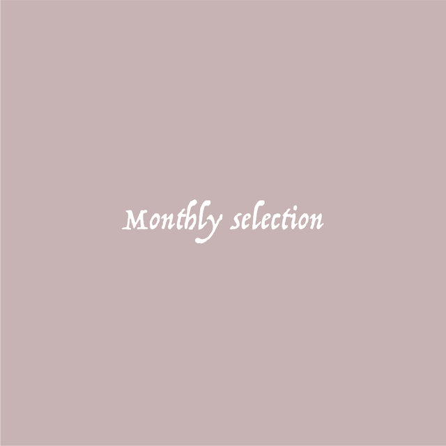 Monthly Selection