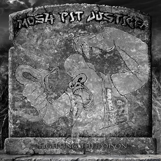 MOSH PIT JUSTICE『Fighting The Poison』CD