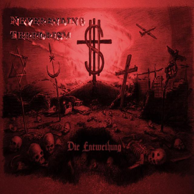 DIE ENTWEIHUNG『Neverending Terrorism』CD 難あり