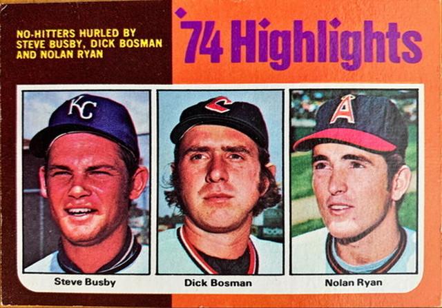 MLBカード 75TOPPS Steve Busby & Dick Bosman & Nolan Ryan #007