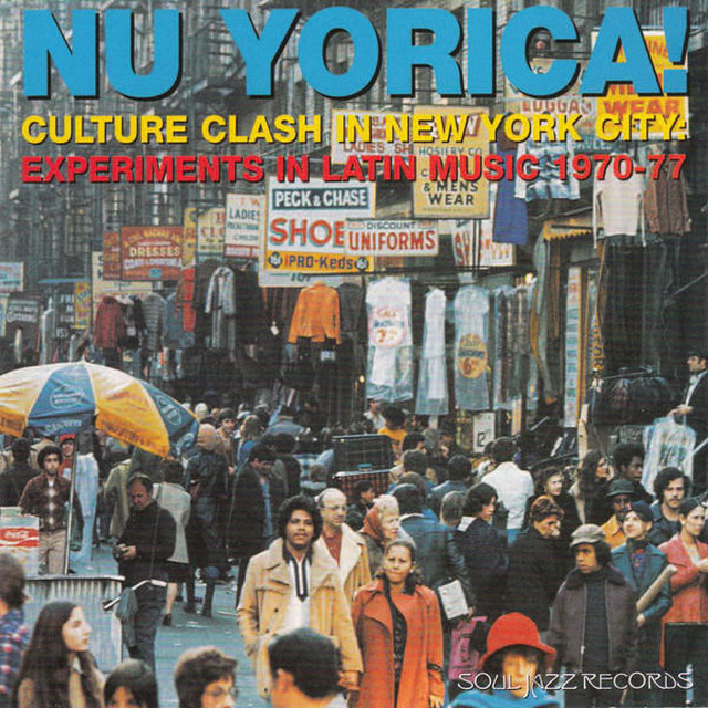 Various / Nu Yorica! Culture Clash In New York City: Experiments In Latin Music 1970-77 (2LP)