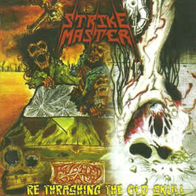 "STRIKE MASTER ""Re Thrashing The Old Skull"" (輸入盤)"