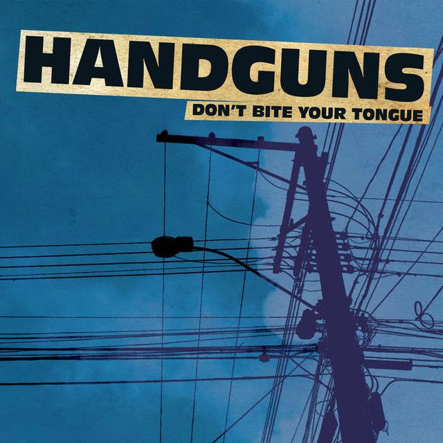 【USED】Handguns / Don't Bite Your Tangue