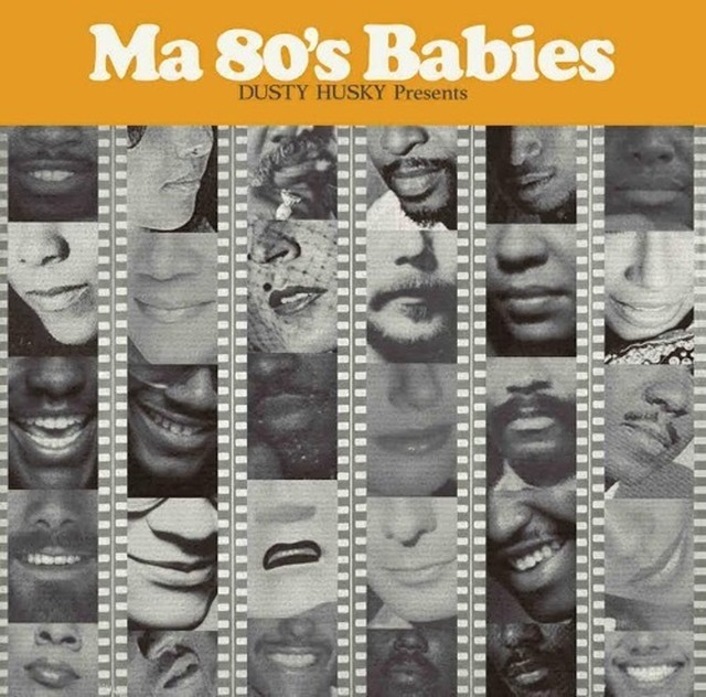 [MIX CD] DUSTY HUSKY / Ma 80's Babies