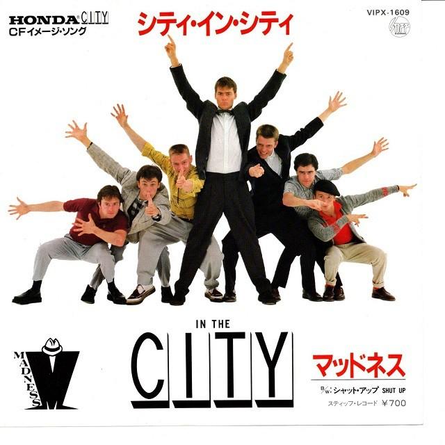 【7inch・国内盤】マッドネス / シティ・イン・シティ