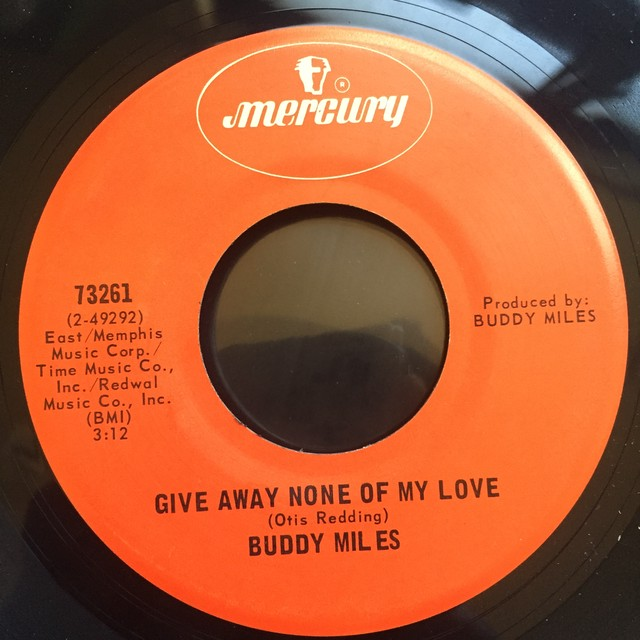 Buddy Miles ‎– Give Away None Of My Love