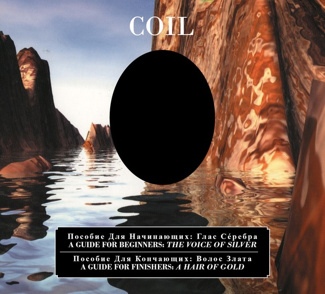 COIL - `A Guide For Beginners - The Voice Of Silver / A Guide For Finishers - A Hair Of Gold  2CD - メイン画像
