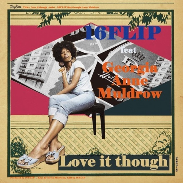 【残りわずか/CD】16FLIP - Love it though feat. Georgia Anne Muldrow