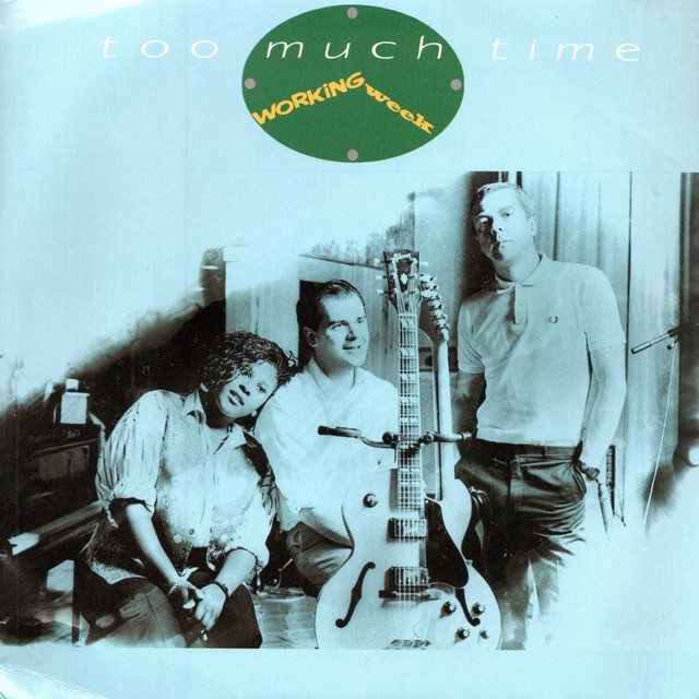 【7inch・英盤】Working Week / Too Much Time