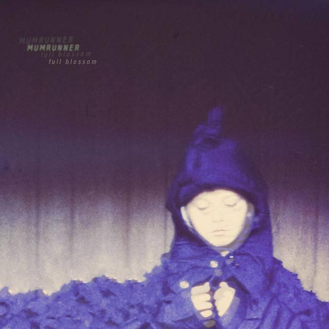 Mumrunner / Full Blossom (300 Ltd LP)