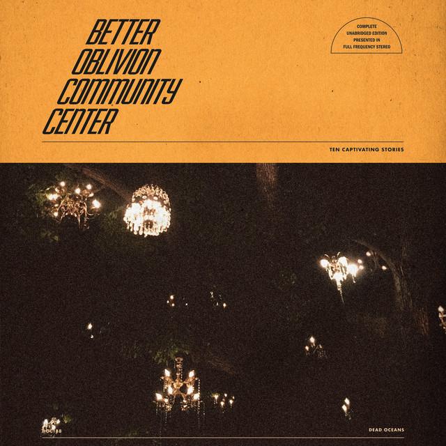 Better Oblivion Community Center / Better Oblivion Community Center(Cassette)