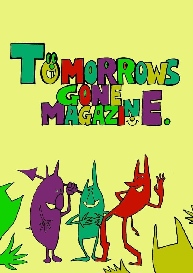 TOMORROWS GONE MAGAZINE Vol.7