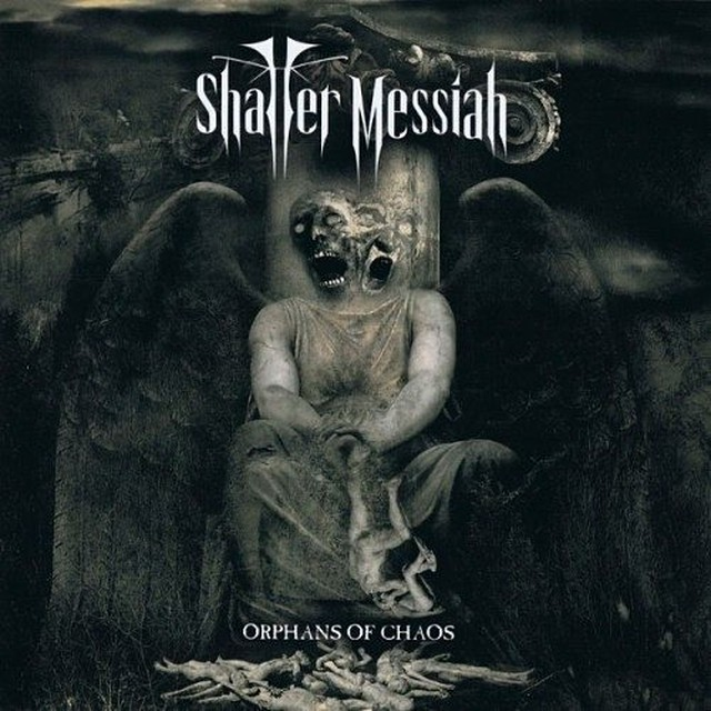 "SHATTER MESSIAH ""Orphans Of Chaos"" (輸入盤)"