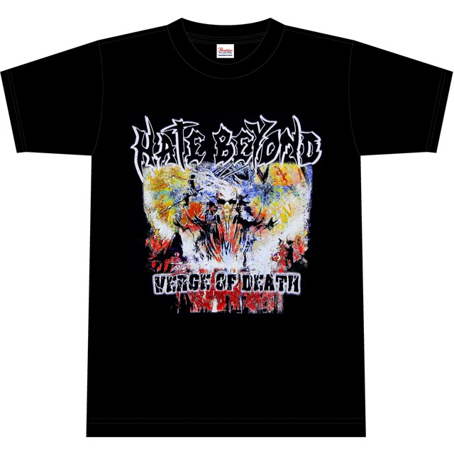 HATE BEYOND『VERGE OF DEATH』T-SHIRTS