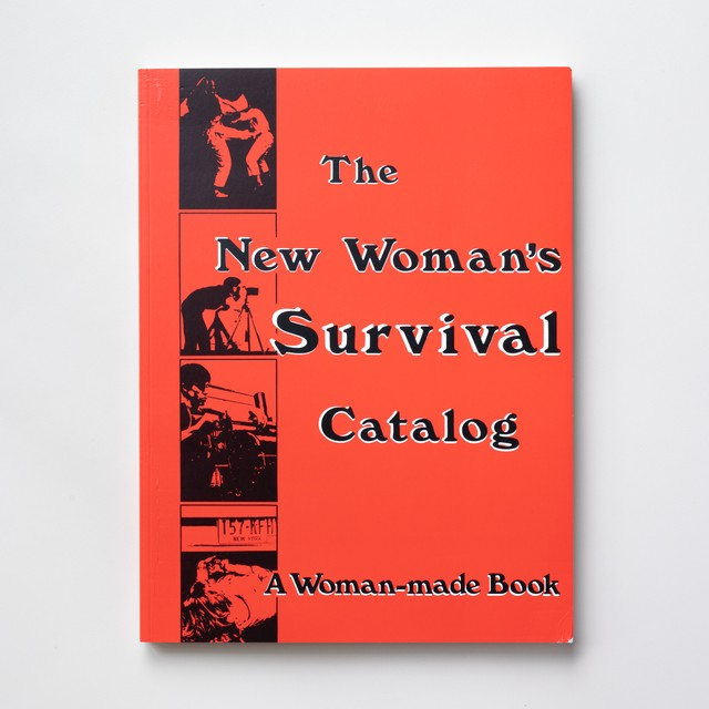 The New Woman's Survival Catalog by Kirsten Grimstad and Susan Rennie