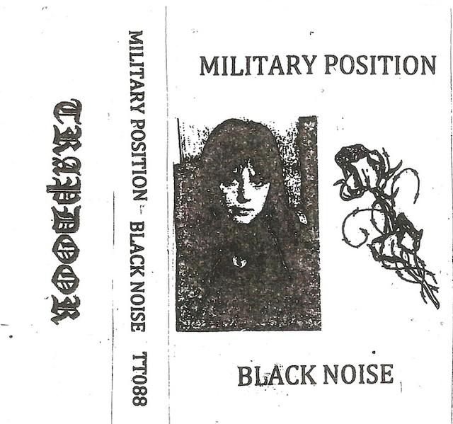 Military Position - Black Noise.  Tapes - メイン画像