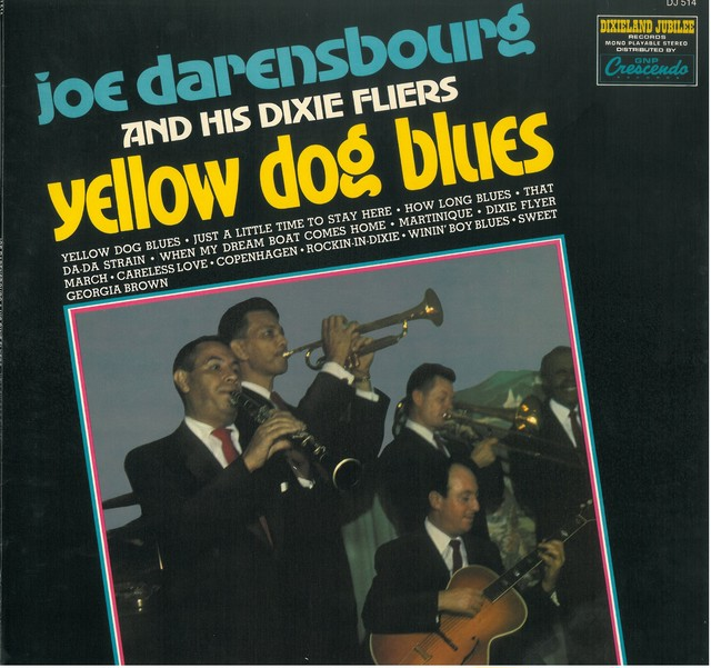 JOE DARSENSBOURG AND HIS DIXIE FLIERS / YELLOW DOG BLUES  (LP) USA盤