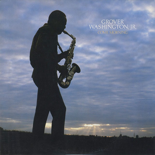Grover Washington, Jr. ‎/ Come Morning (LP)