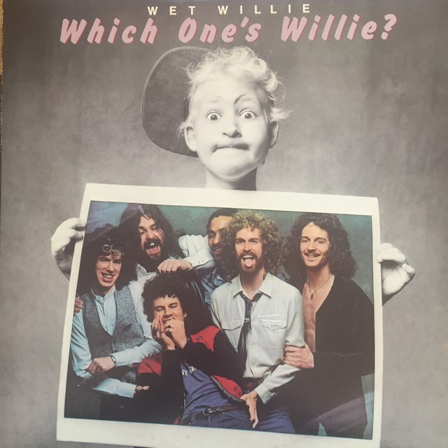 Wet Willie ‎– Which One's Willie?