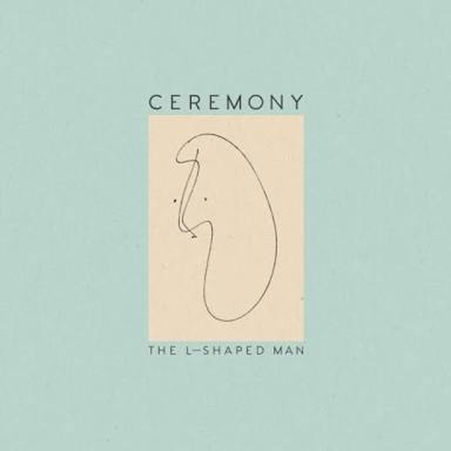 【DISTRO】Ceremony / The L-Shaped Man