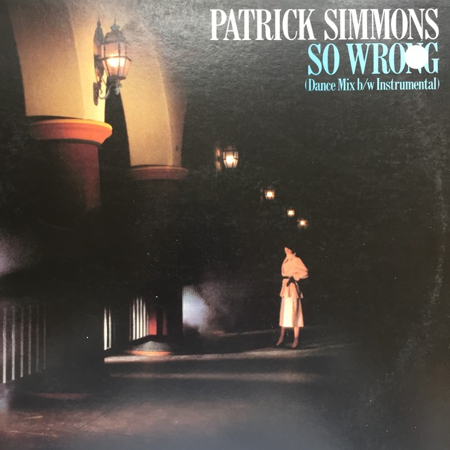 Patrick Simmons ‎– So Wrong