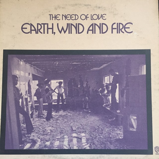 Earth, Wind And Fire ‎– The Need Of Love
