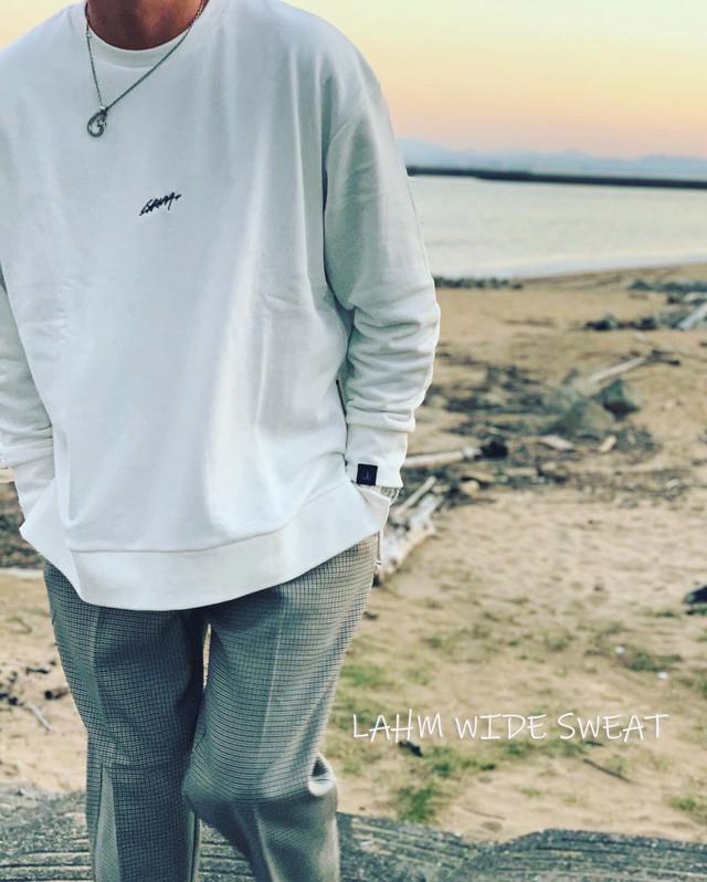 【LAHM新作】LAHM WIDE SWEAT/ワイドスウェット LAHM (エルエーエイチエム)
