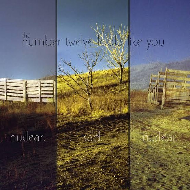 【USED】The Number Twelve Looks Like You / Nuclear. Sad. Nuclear.