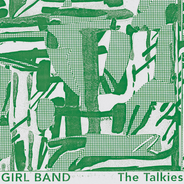 Girl Band / The Talkies(Ltd LP)