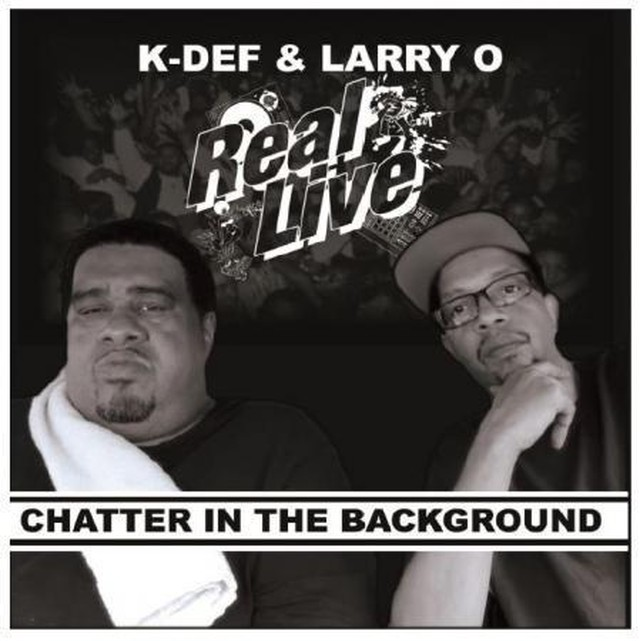 "【7""】Real Live - Chatter In The Background"