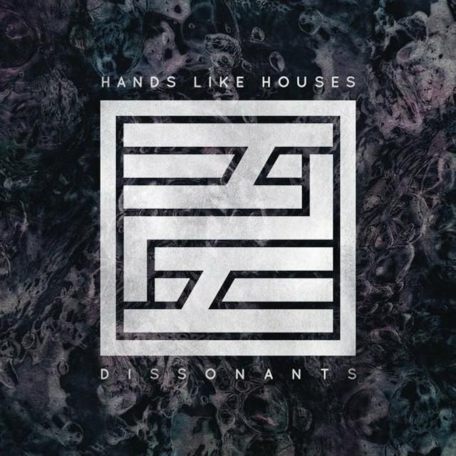 【USED】Hands Like Houses / Dissonants