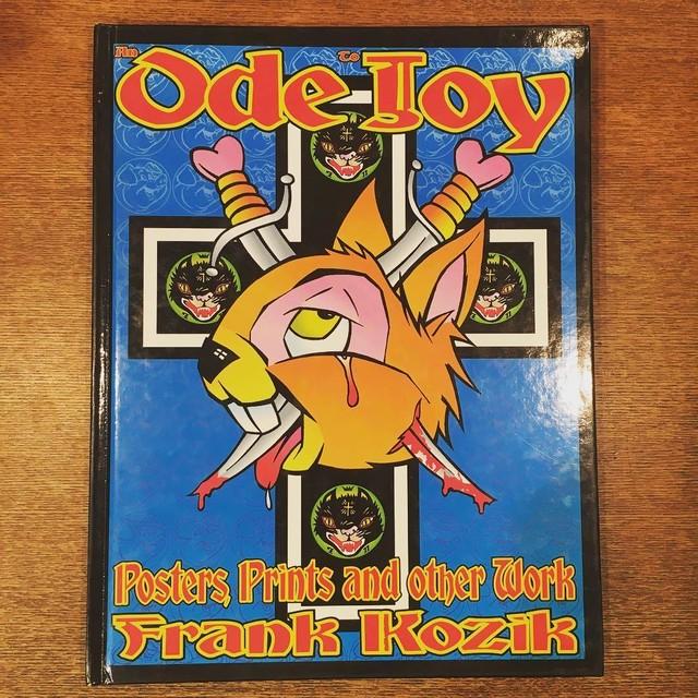 フランク・コジック作品集「An Ode to Joy: Posters, Prints and Other Work of Frank Kozik」 - メイン画像