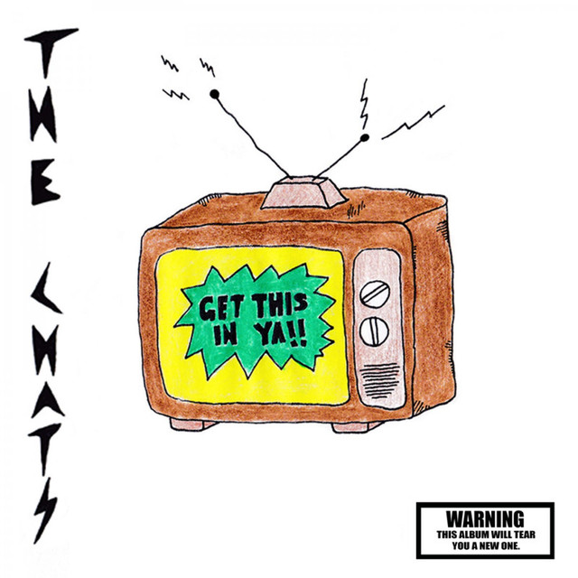The Chats / Get This In Ya(Ltd 12inch EP)
