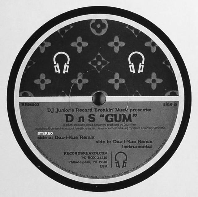 "【7""】D n S - Gum (Daz-I-Kue Remix)"