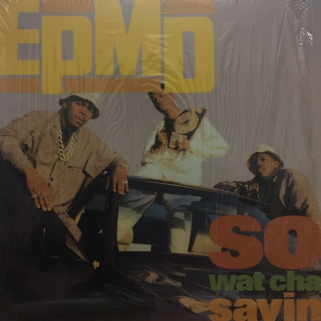 EPMD ‎– So Wat Cha Sayin