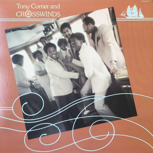 Tony Comer & Crosswinds ‎– Tony Comer & Crosswinds