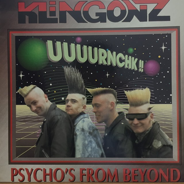 Psycho's From Beyond / Klingonz