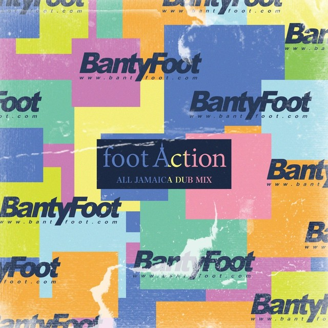 BantyFoot『footAction』