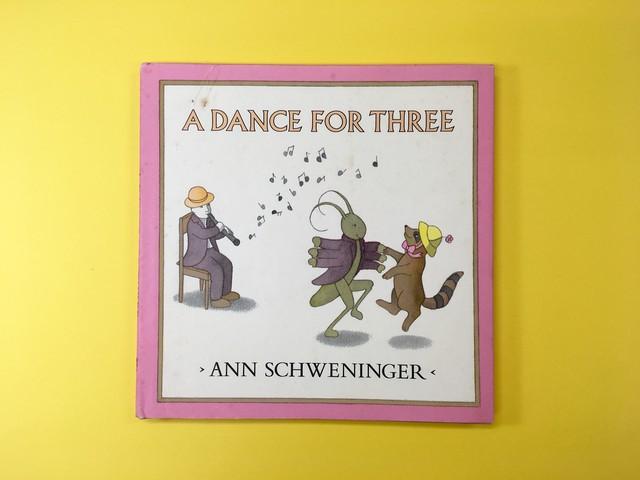 A DANCE FOR THREE|Ann Schweninger