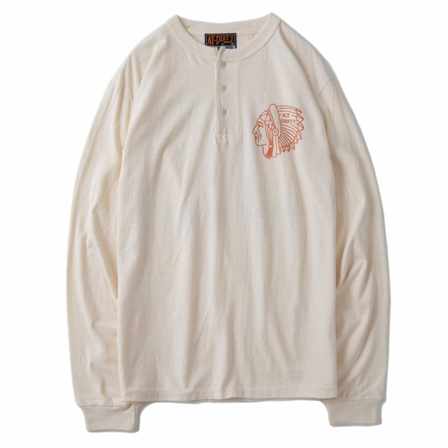 AT-DIRTY(アットダーティー)/INDIAN L/S HENRY TEE (NATURAL)