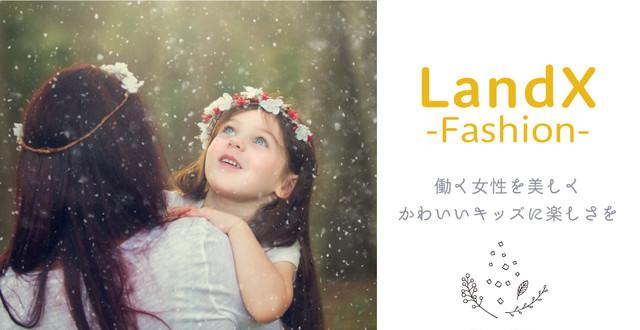 LandX  -fashion-  Dress&Baby・Kids Fashion