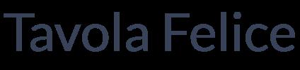 Tavola Felice(幸せな食卓) 本物のオリーブオイル