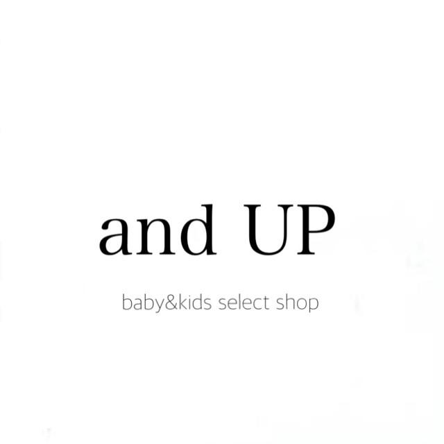 海外インポートbaby&kidsセレクトショップ andUP