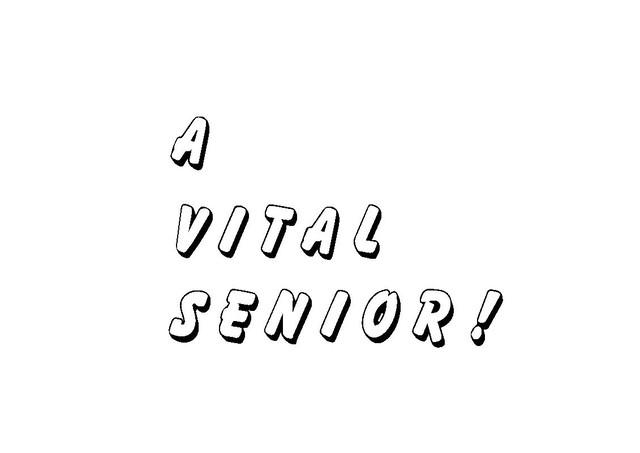 A  Vital Senior