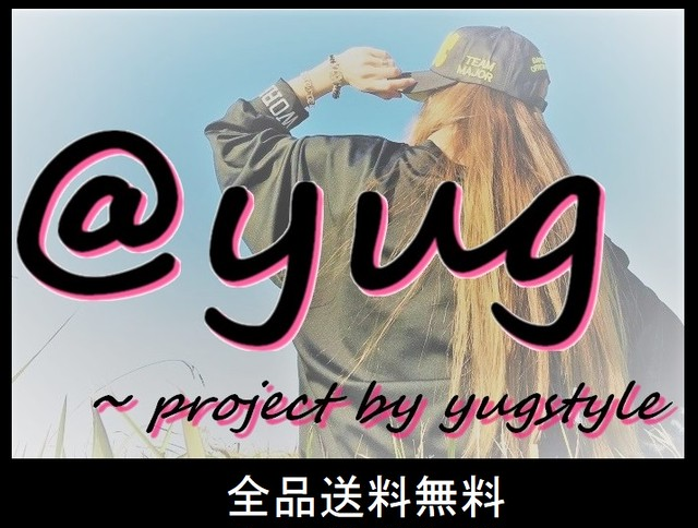 @YUG  ~ project by yugstyle